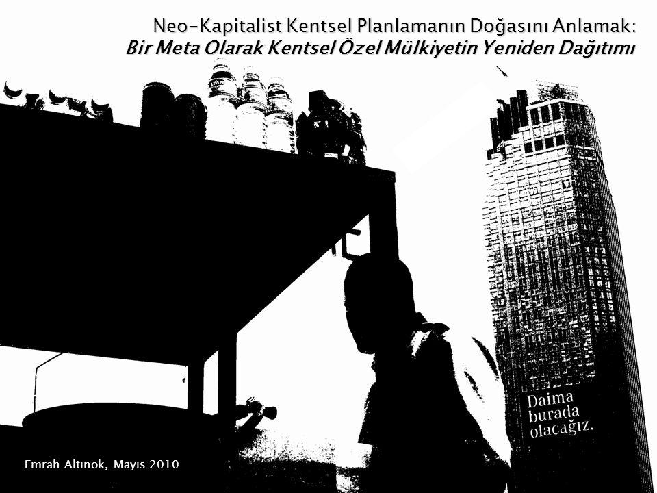Neo-Kapitalist Kentsel Planlamanın Doğasını Anlamak: