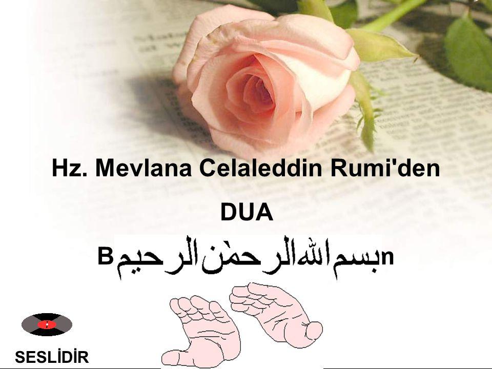 Hz. Mevlana Celaleddin Rumi den Bismillahirrahmanirrahim
