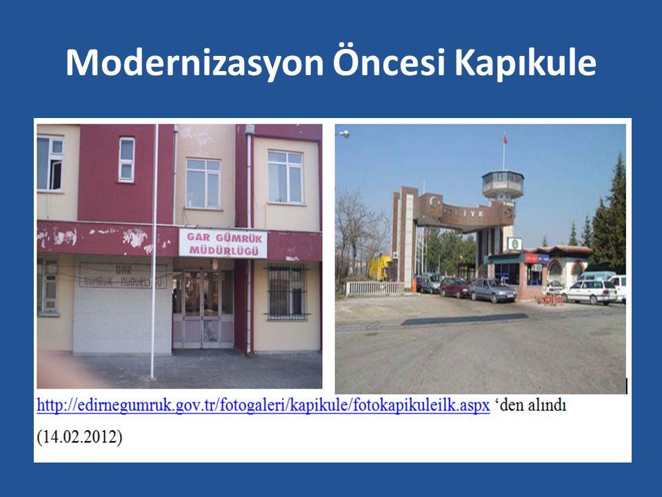 Modernizasyon Öncesi Kapıkule