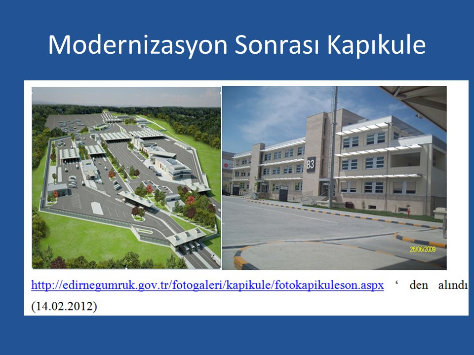 Modernizasyon Sonrası Kapıkule