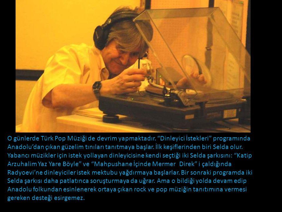 O günlerde Türk Pop Müziği de devrim yapmaktadır