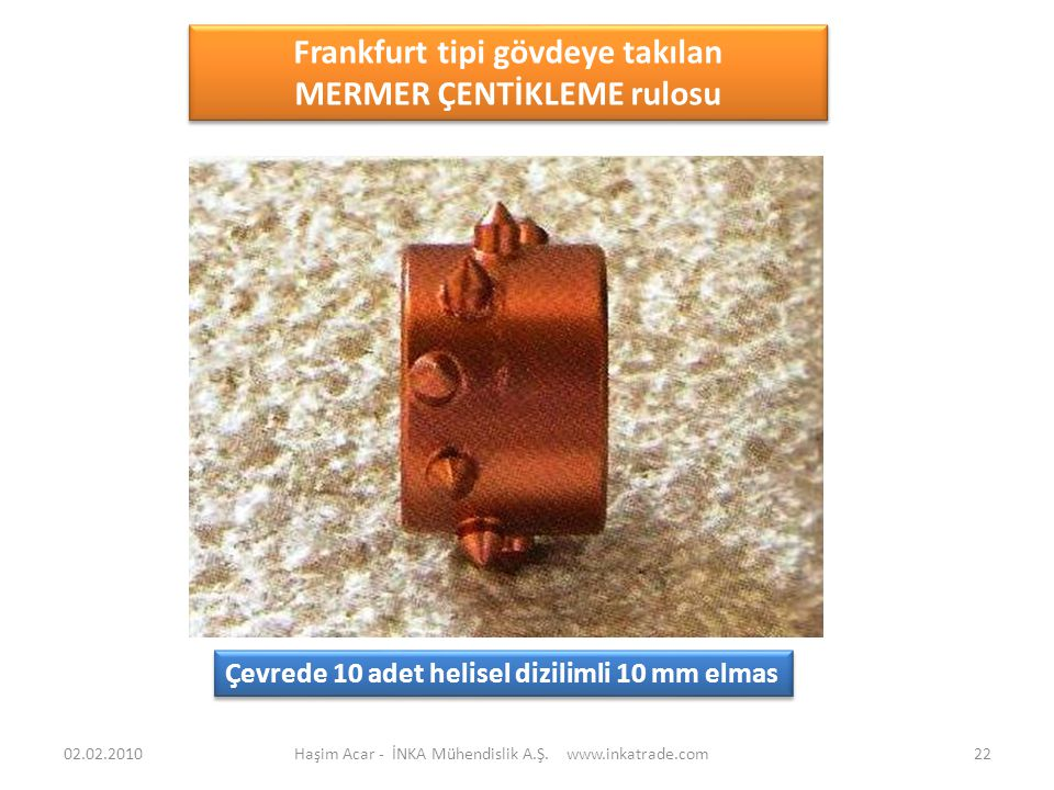 Frankfurt tipi gövdeye takılan MERMER ÇENTİKLEME rulosu