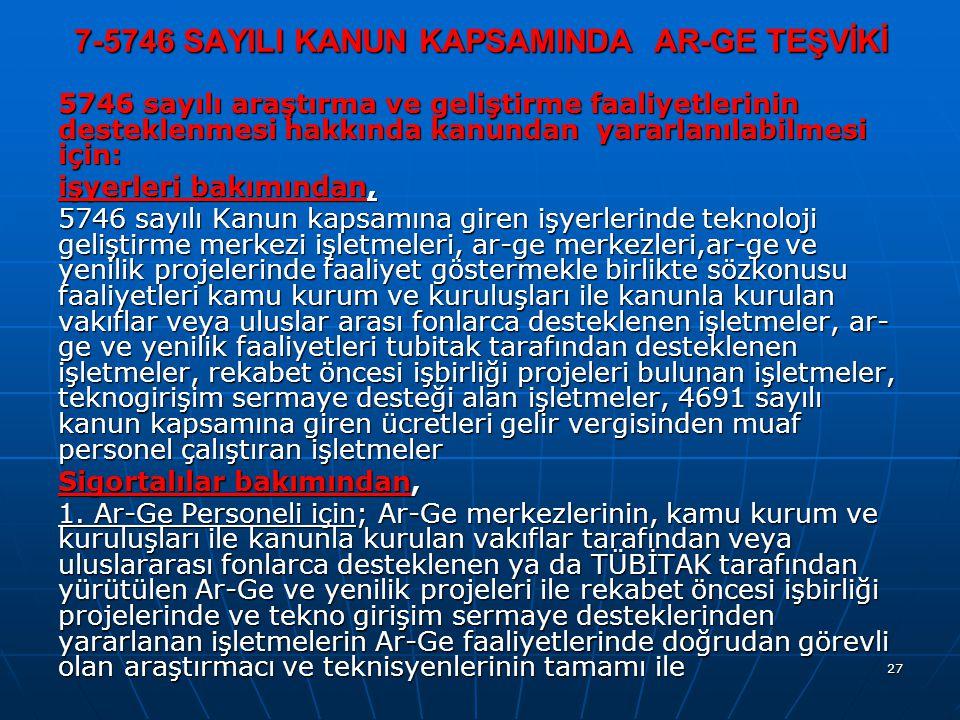 7-5746 SAYILI KANUN KAPSAMINDA AR-GE TEŞVİKİ