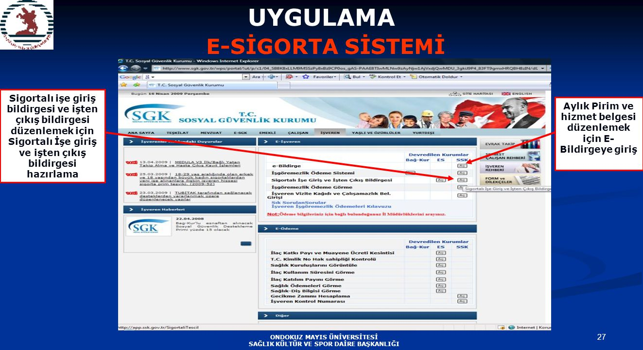 UYGULAMA E-SİGORTA SİSTEMİ