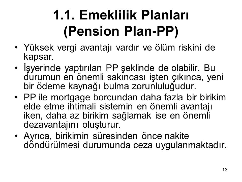 1.1. Emeklilik Planları (Pension Plan-PP)