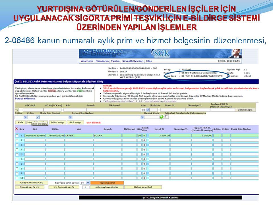 2-06486 kanun numaralı aylık prim ve hizmet belgesinin düzenlenmesi,