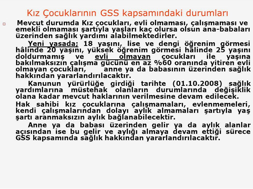 Kız Çocuklarının GSS kapsamındaki durumları