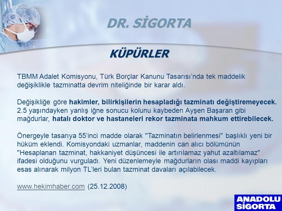 DR. SİGORTA