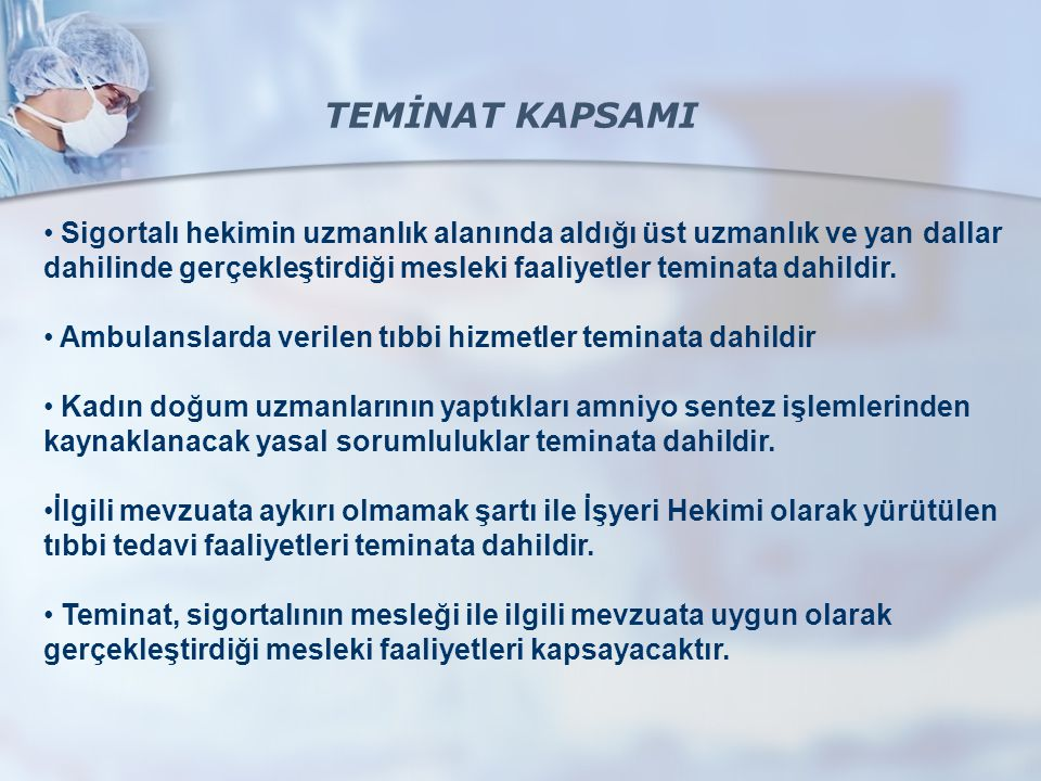 TEMİNAT KAPSAMI