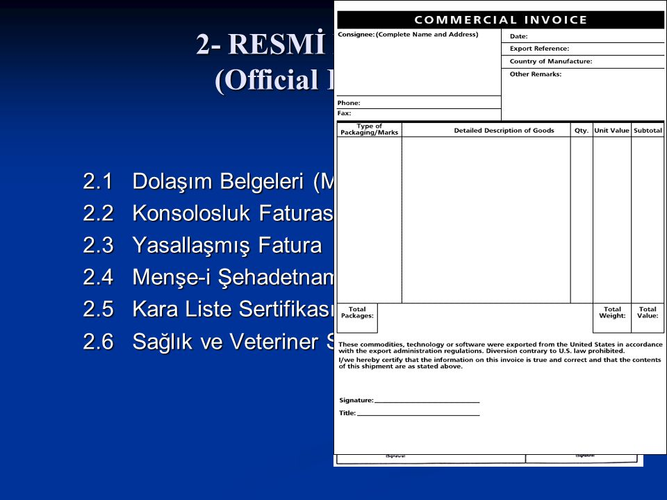 2- RESMİ BELGELER (Official Documents)