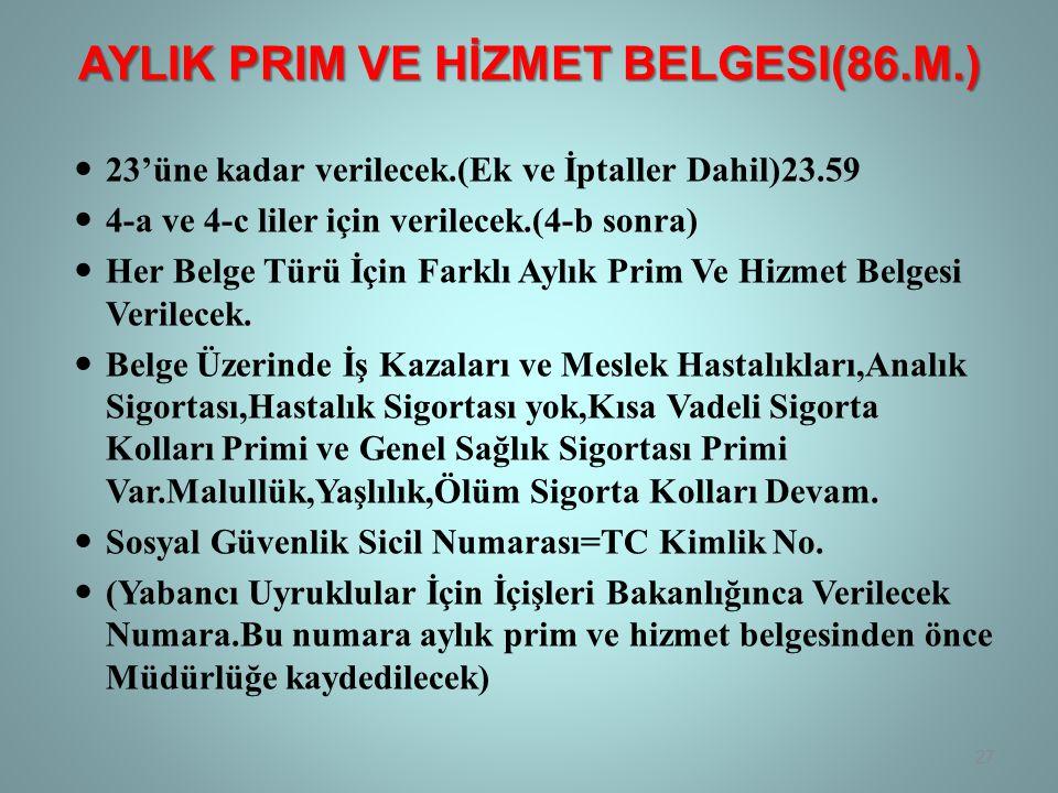 AylIk Prim Ve Hİzmet Belgesi(86.M.)