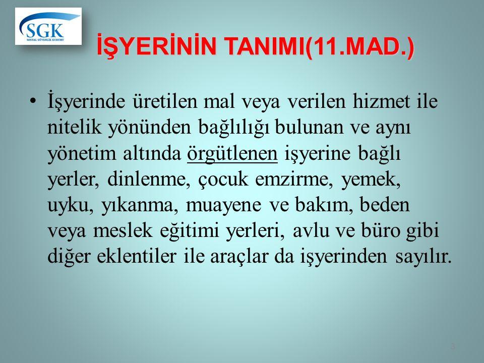 İŞYERİNİN TANIMI(11.MAD.)