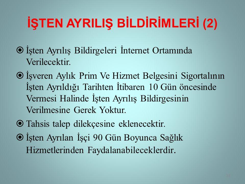 İŞTEN AYRILIŞ BİLDİRİMLERİ (2)