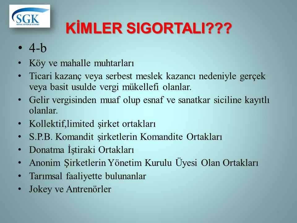 Kİmler SigortalI 4-b Köy ve mahalle muhtarları
