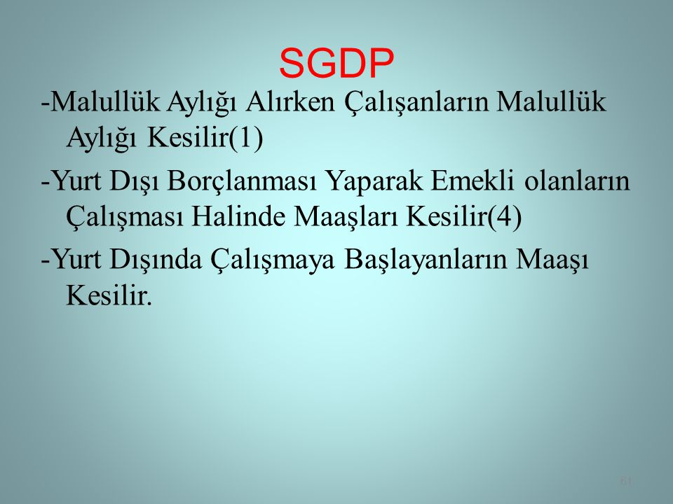 SGDP -Malullük Aylığı Alırken Çalışanların Malullük Aylığı Kesilir(1)