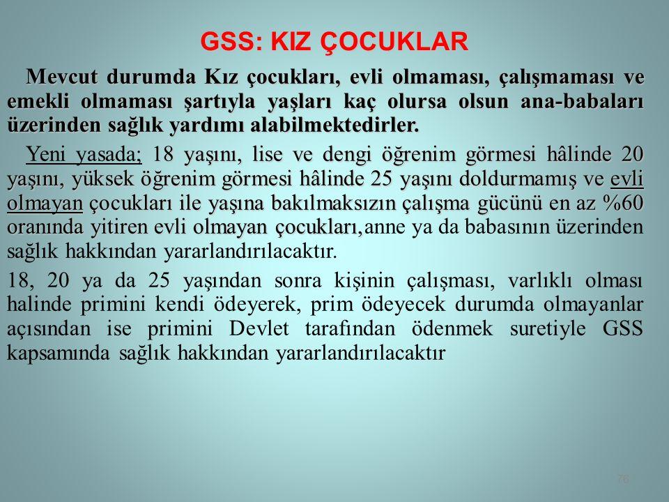 GSS: KIZ ÇOCUKLAR