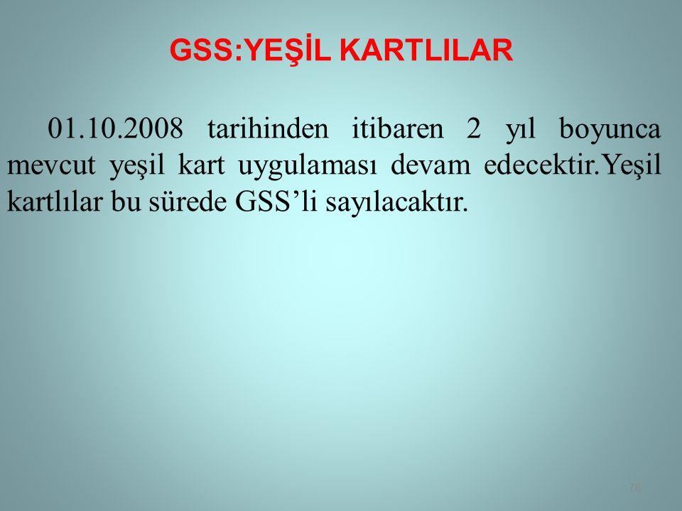 GSS:YEŞİL KARTLILAR