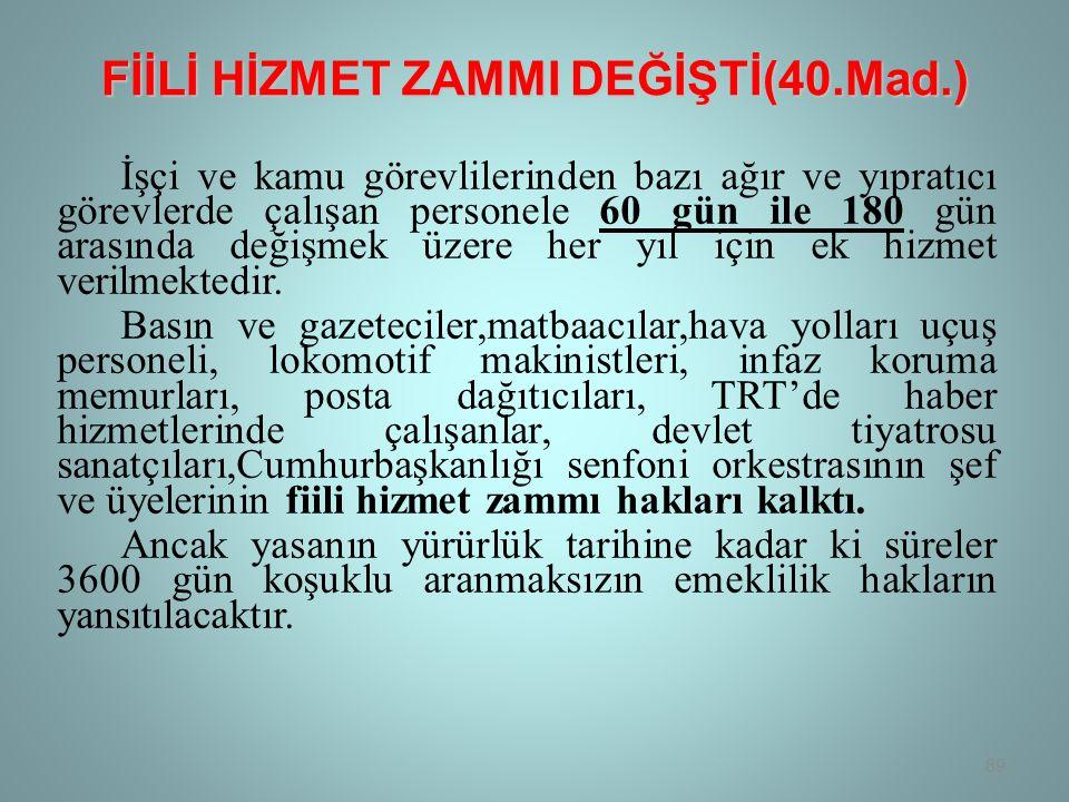 FİİLİ HİZMET ZAMMI DEĞİŞTİ(40.Mad.)