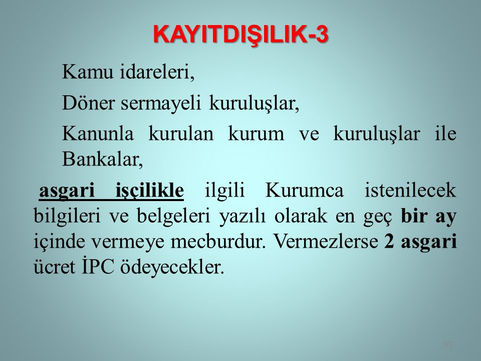 KAYITDIŞILIK-3