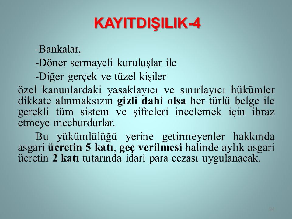 KAYITDIŞILIK-4