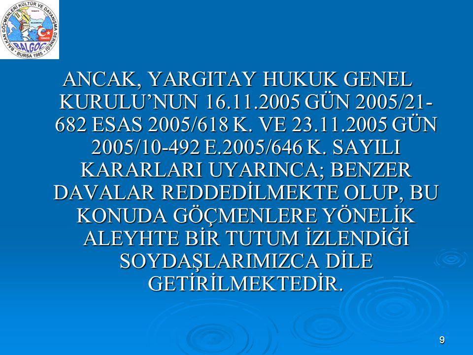ANCAK, YARGITAY HUKUK GENEL KURULU'NUN 16. 11