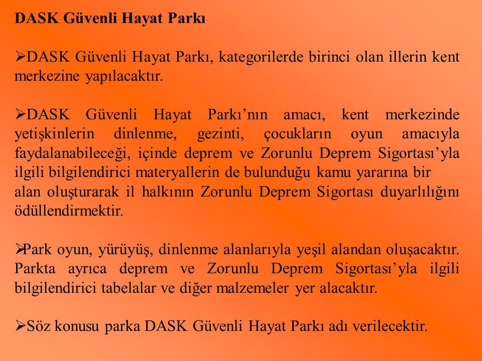 DASK Güvenli Hayat Parkı