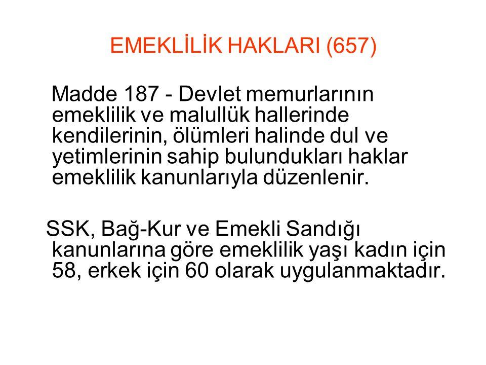 EMEKLİLİK HAKLARI (657)