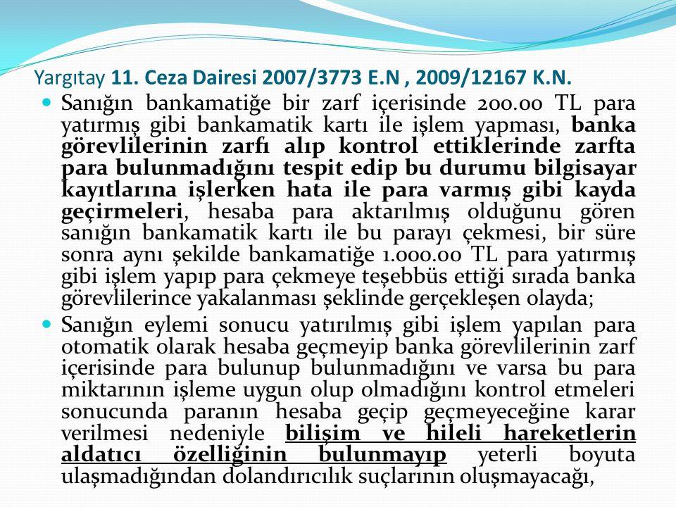 Yargıtay 11. Ceza Dairesi 2007/3773 E.N , 2009/12167 K.N.