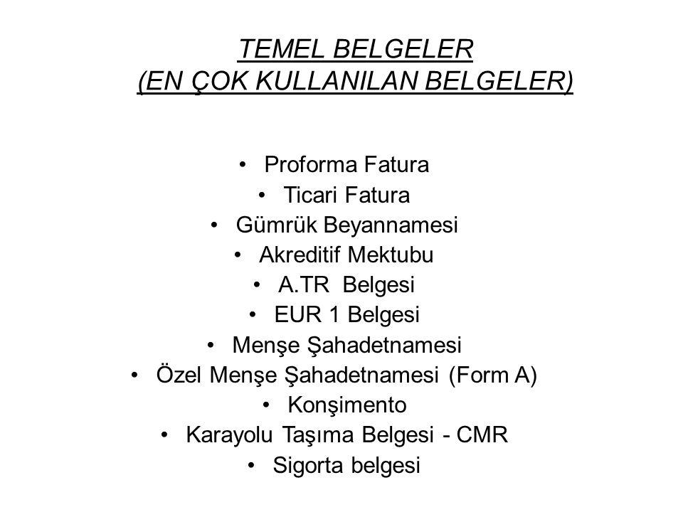TEMEL BELGELER (EN ÇOK KULLANILAN BELGELER)