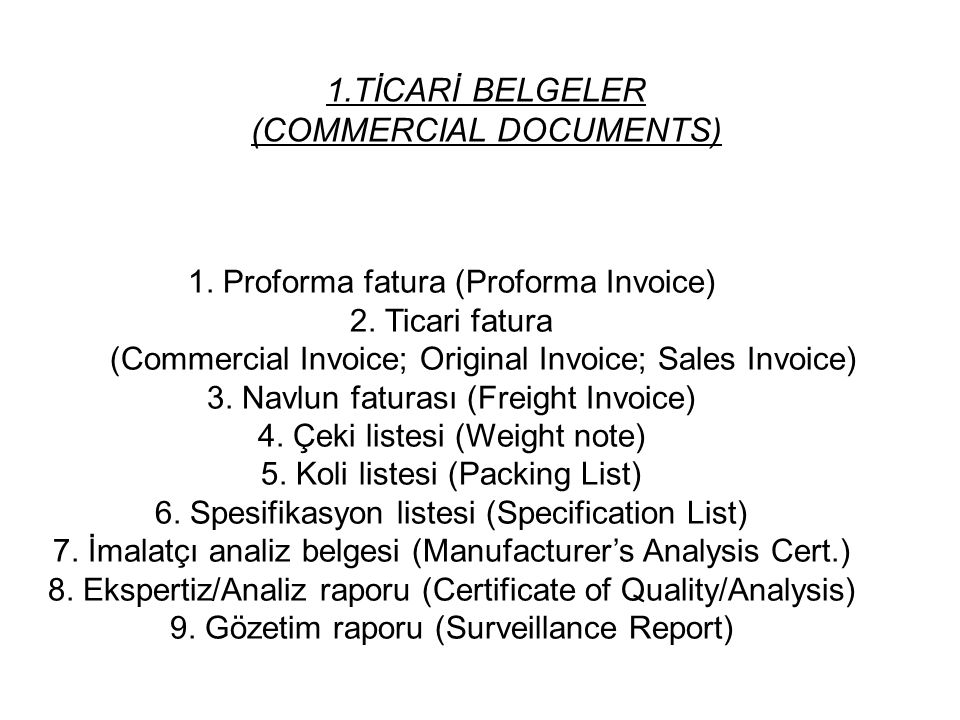 1.TİCARİ BELGELER (COMMERCIAL DOCUMENTS)