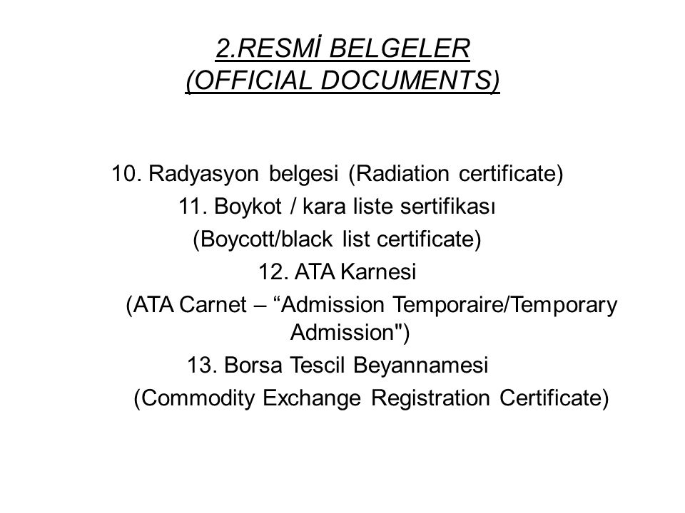 2.RESMİ BELGELER (OFFICIAL DOCUMENTS)