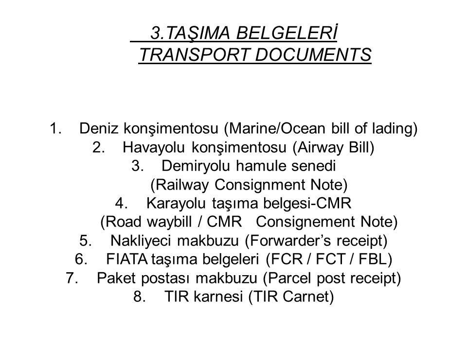 3.TAŞIMA BELGELERİ TRANSPORT DOCUMENTS