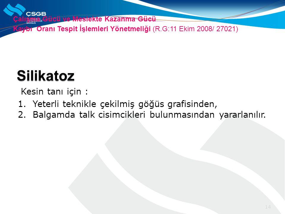 Silikatoz Kesin tanı için :
