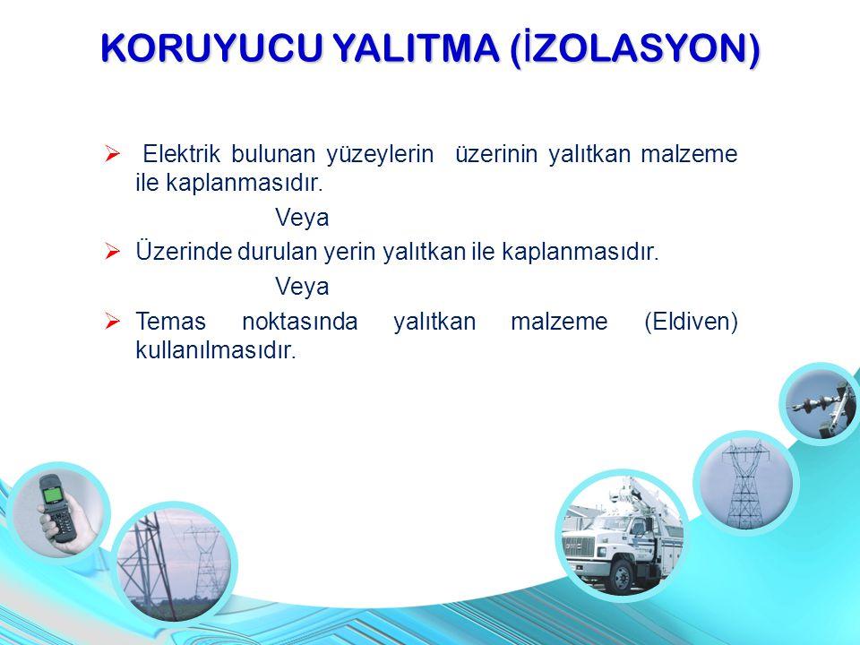 KORUYUCU YALITMA (İZOLASYON)
