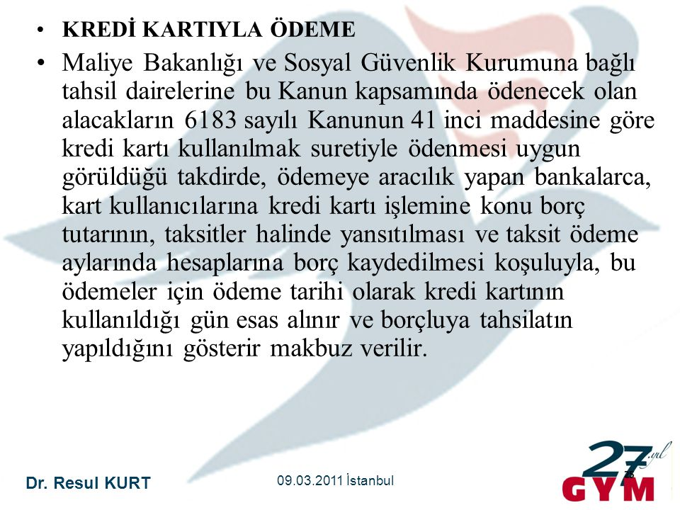 KREDİ KARTIYLA ÖDEME