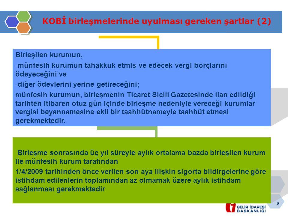 KOBİ birleşmelerinde uyulması gereken şartlar (2)
