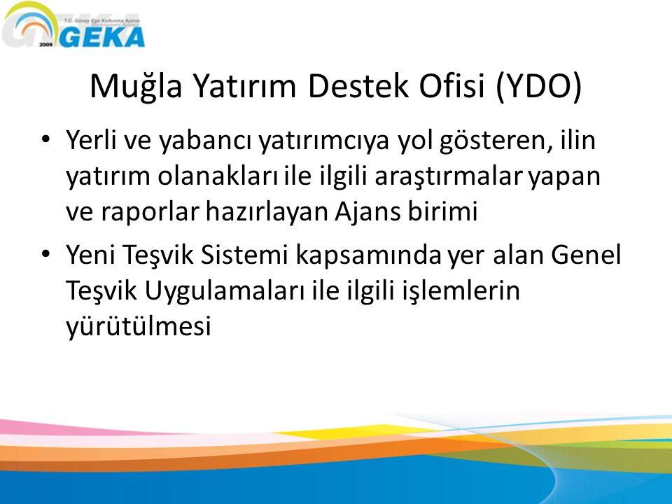 Muğla Yatırım Destek Ofisi (YDO)