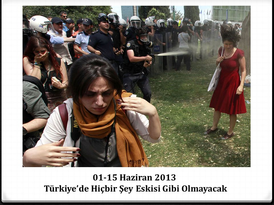 Türkiye'de Hiçbir Şey Eskisi Gibi Olmayacak
