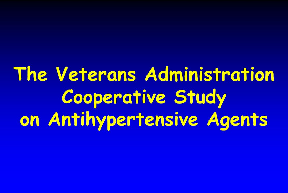 The Veterans Administration Cooperative Study on Antihypertensive Agents