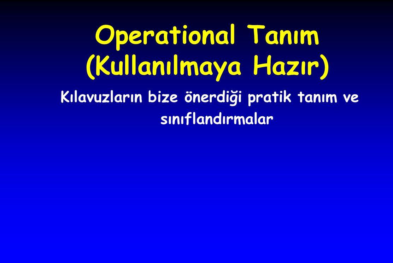 Operational Tanım (Kullanılmaya Hazır)