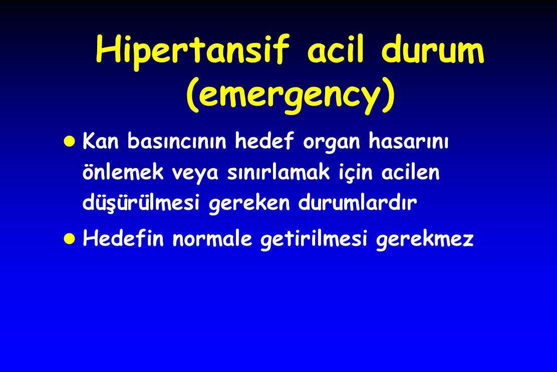 Hipertansif acil durum (emergency)