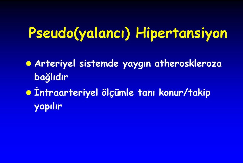 Pseudo(yalancı) Hipertansiyon