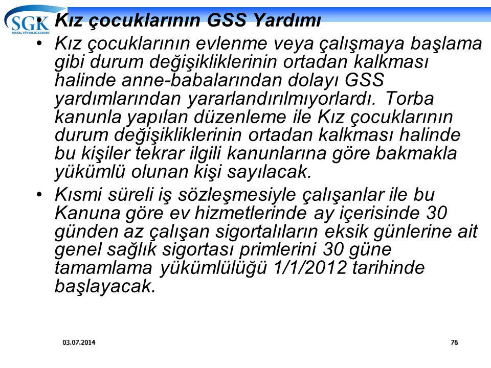 Kız çocuklarının GSS Yardımı
