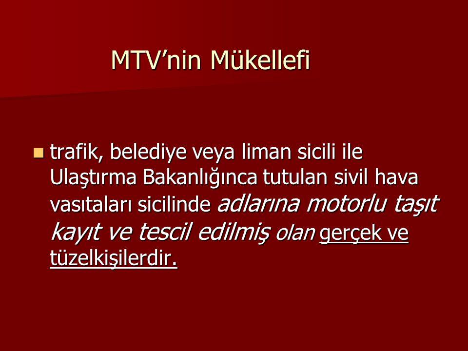 MTV'nin Mükellefi