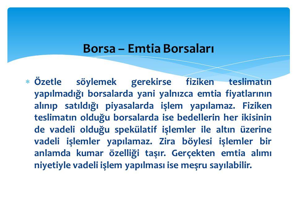 Borsa – Emtia Borsaları