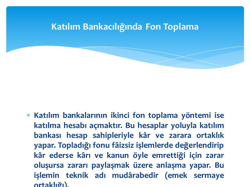 Katılım Bankacılığında Fon Toplama