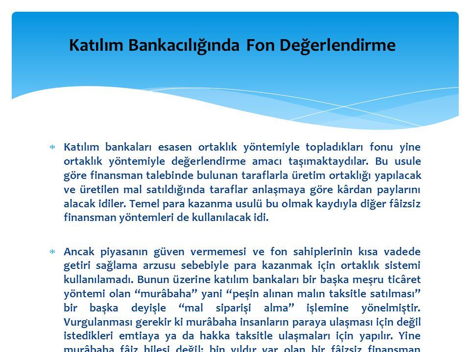 Katılım Bankacılığında Fon Değerlendirme