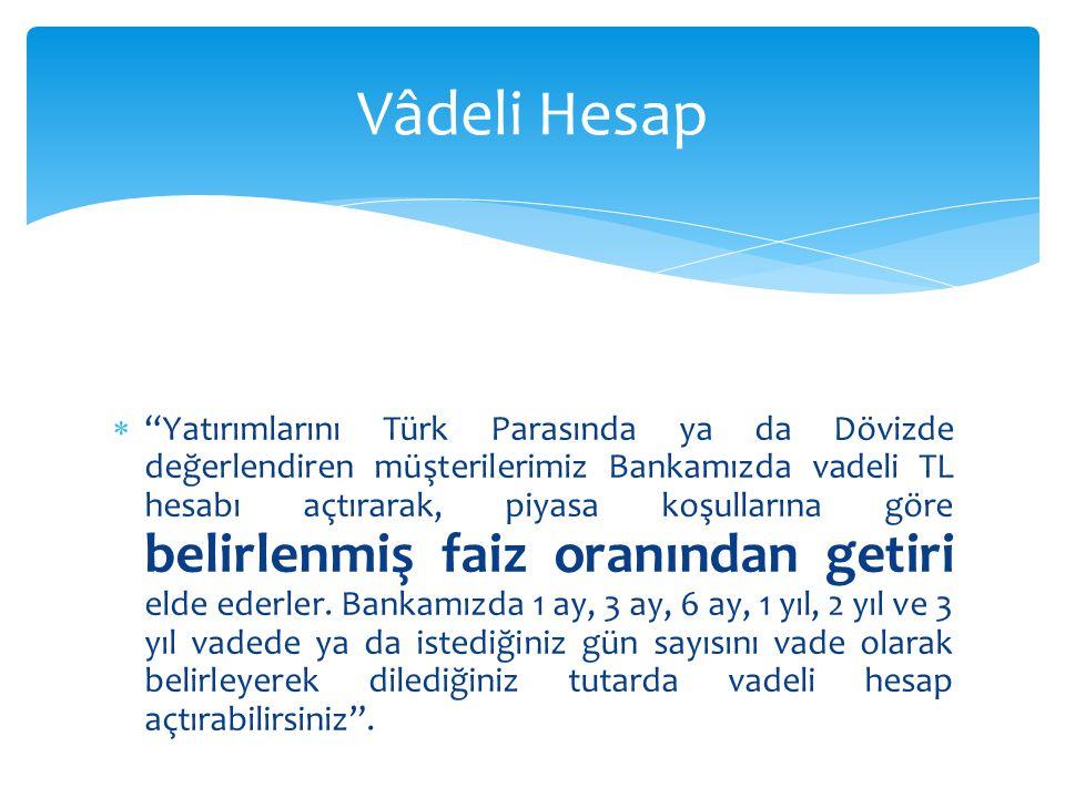 Vâdeli Hesap
