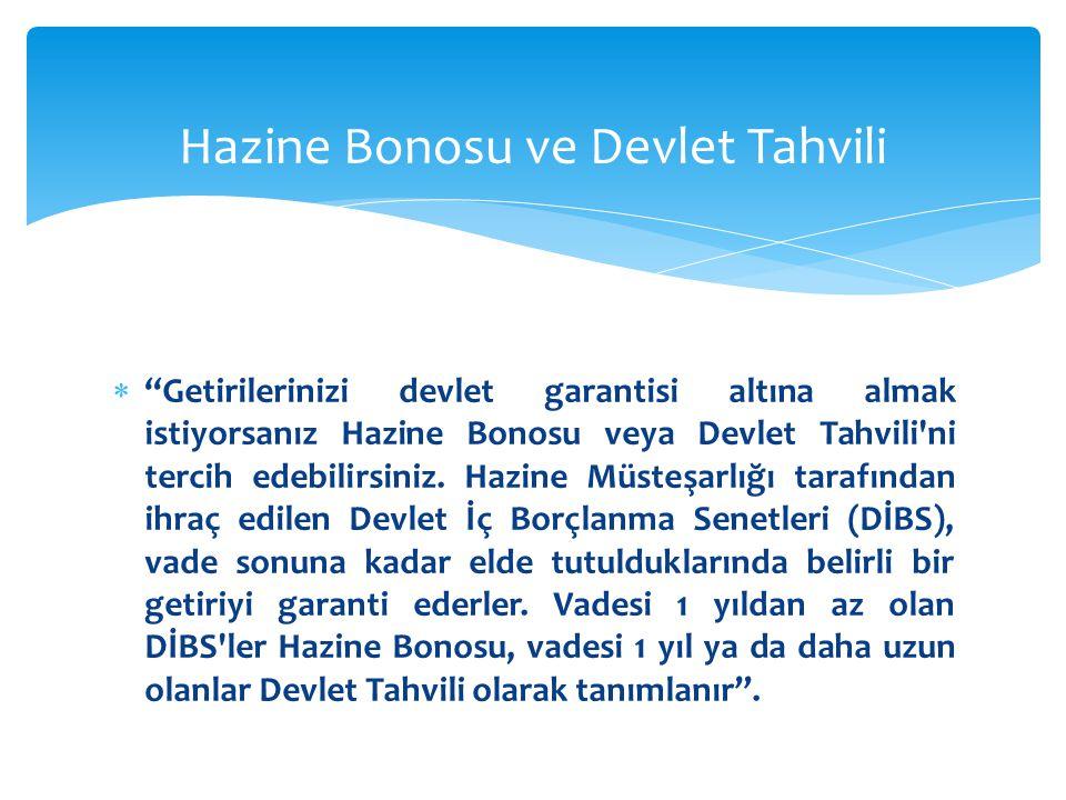 Hazine Bonosu ve Devlet Tahvili