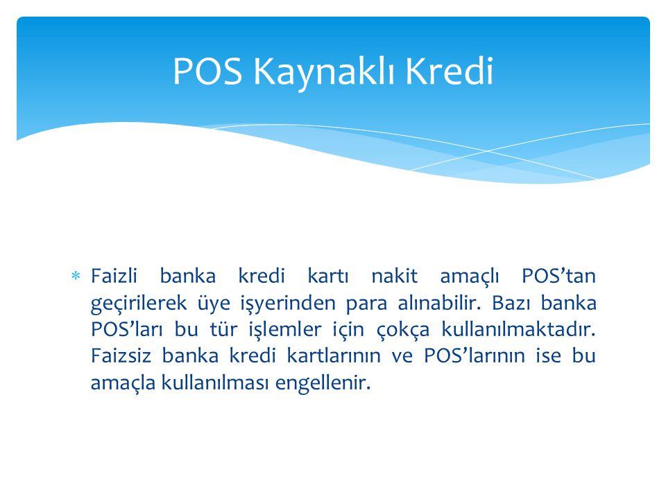 POS Kaynaklı Kredi